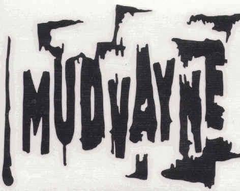 Mudvayne.